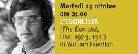 """29 ottobre 2013 ore 21.00: proiezione di """"L'esorcista"""""""